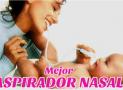 Mejor Aspirador Nasal Eléctrico para Niños